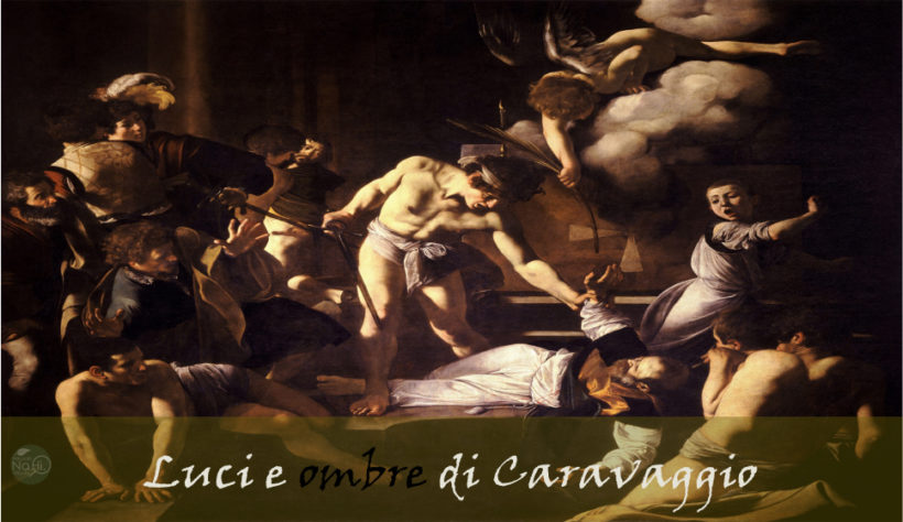 """Visita guidata """"luci e ombre"""" di Caravaggio"""