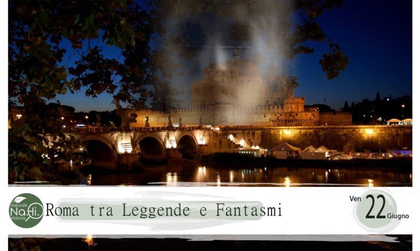 Roma tra Leggende e Fantasmi