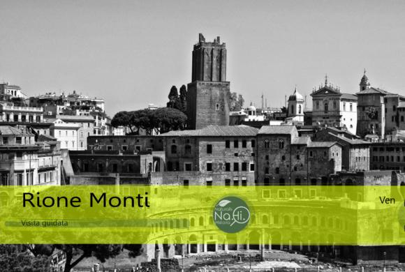 Rione Monti una serata nella Storia